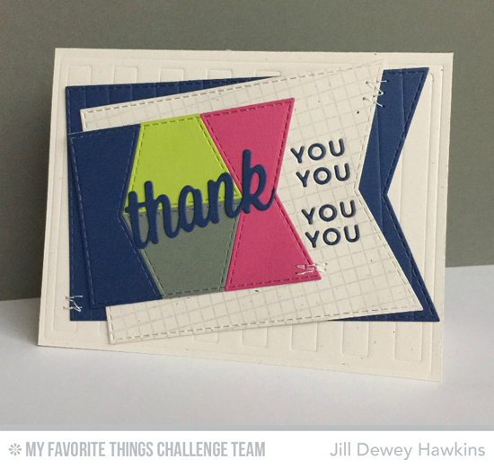 Geometric Thank You Card from Jill Dewey Hawkins featuring the Thank You, LLD Coffee Cup, and Jumbo Fishtail Flags STAX Die-namics