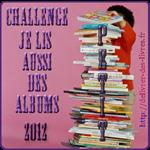 Challenge Je lis aussi des albums 2012 - Inscriptions (sur Délivrer des livres)