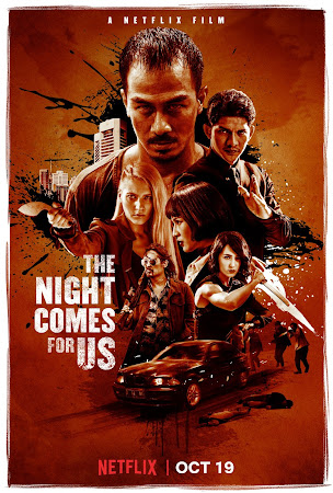 Poster Of Hollywood Film Watch Online The Night Comes for Us 2018 Full Movie Download Free Watch Online 300MB