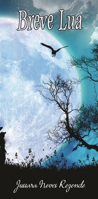 """Conheça """"Breve lua"""" - poesias e ilustrações de Jussara N Rezende"""