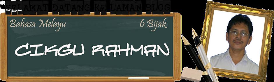 CIKGU RAHMAN