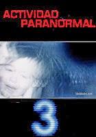 Actividad Paranormal 3 (2011)