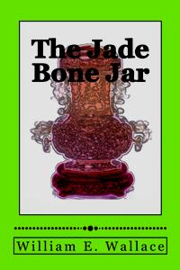 The Jade Bone Jar (William E. Wallace)