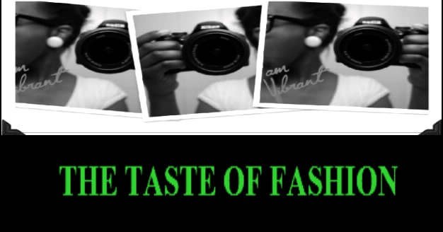 Taste of Fashion