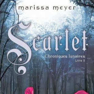 Chroniques Lunaires, tome 2 : Scarlet de Marissa Meyer