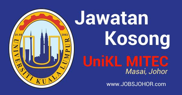 Jawatan Kosong UniKL MITEC Johor 2016