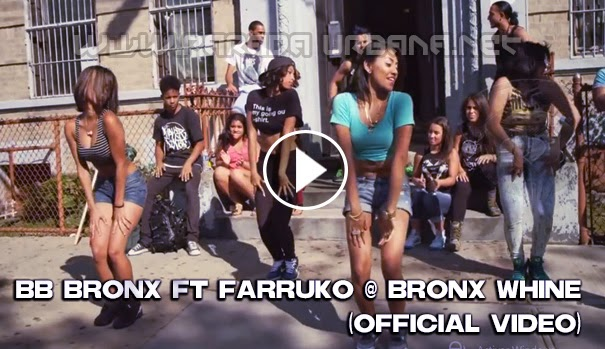 VIDEO - BB Bronx Ft Farruko @ Bronx Whine (Official Video)
