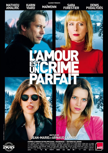 Love Is the Perfect Crime (L'amour est un crime parfait) (2013)