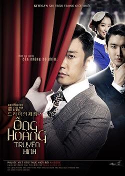 Ông Hoàng Truyền Hình - The King Of Dramas (2012) Poster