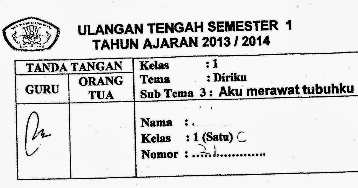 Ujian Tengah Semester Kurikulum 2013 Kelas 1 Diriku Sub