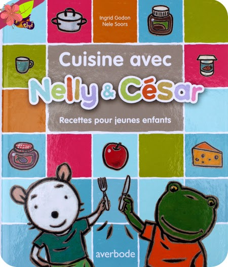 La Box de Pandore - Avril 2015 : Cuisine avec Nelly & César - éditions Averbode