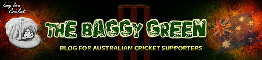 The Baggy Green Blog: A Blog for Australian Cricket Supporters