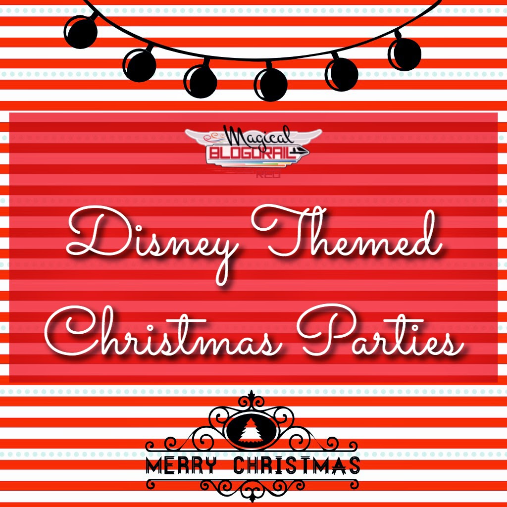 Disney Themed Christmas Parties with the Magical Blogorail