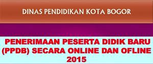PPDB Kota Bogor Tahun  2015