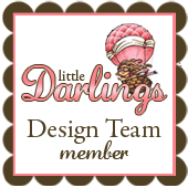 Very proud to be a Little Darlings Design Team Member