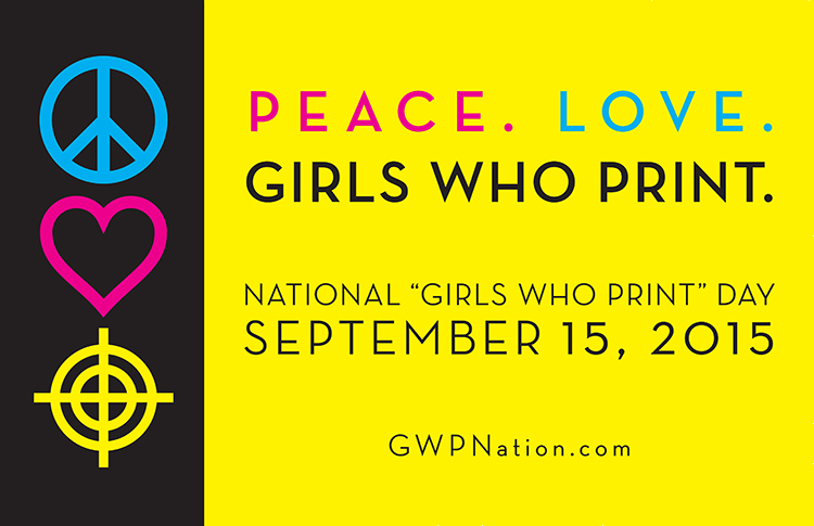 Peace. Love. Girls Who Print