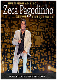 Capa Zeca Pagodinho   30 Anos Vida Que Segue Torrent (2013) Baixaki Download