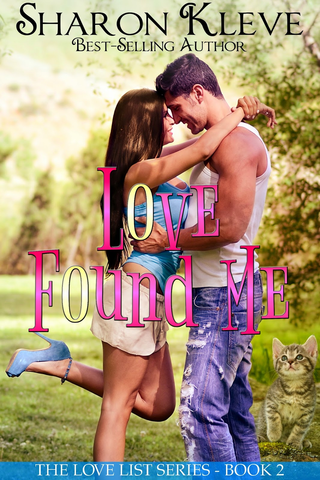 http://www.amazon.com/Love-Found-Me-List-Book-ebook/dp/B00NOAZL0C/ref=sr_1_12?s=books&ie=UTF8&qid=1421614426&sr=1-12&keywords=sharon+kleve