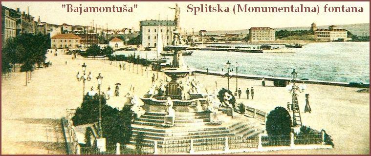 """Splitska (Monumentalna) fontana - """"Bajamontuša"""""""