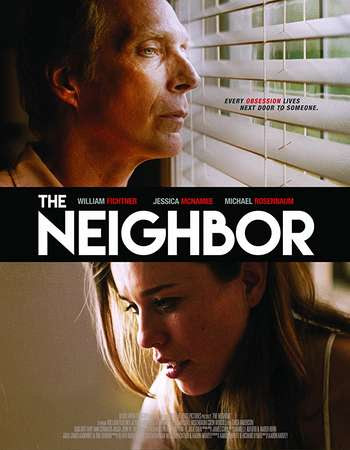 Poster Of Hollywood Film Watch Online The Neighbor 2017 Full Movie Download Free Watch Online 300MB