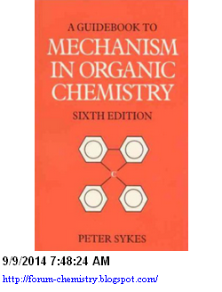 A guidebook to Mechanism in organic chemistry 6 edition by Peter Sypes