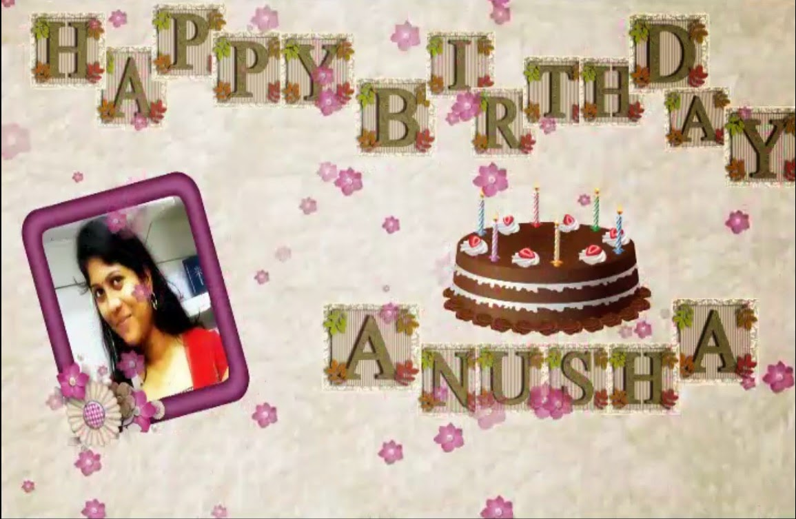 Here Is Your Surprise Birthday Wish From A Friend Of You Anusha