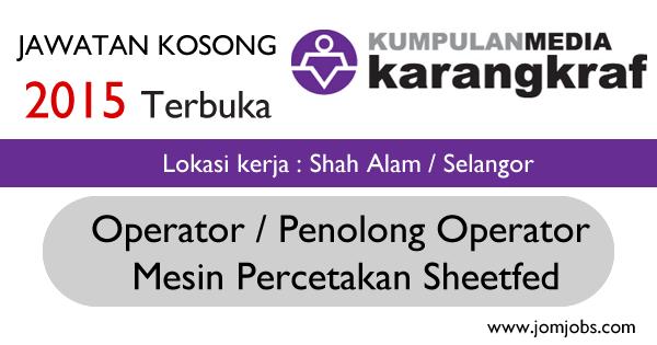 Jawatan Kosong Kumpulan Media Karangkraf Sdn Bhd 2015 Selangor