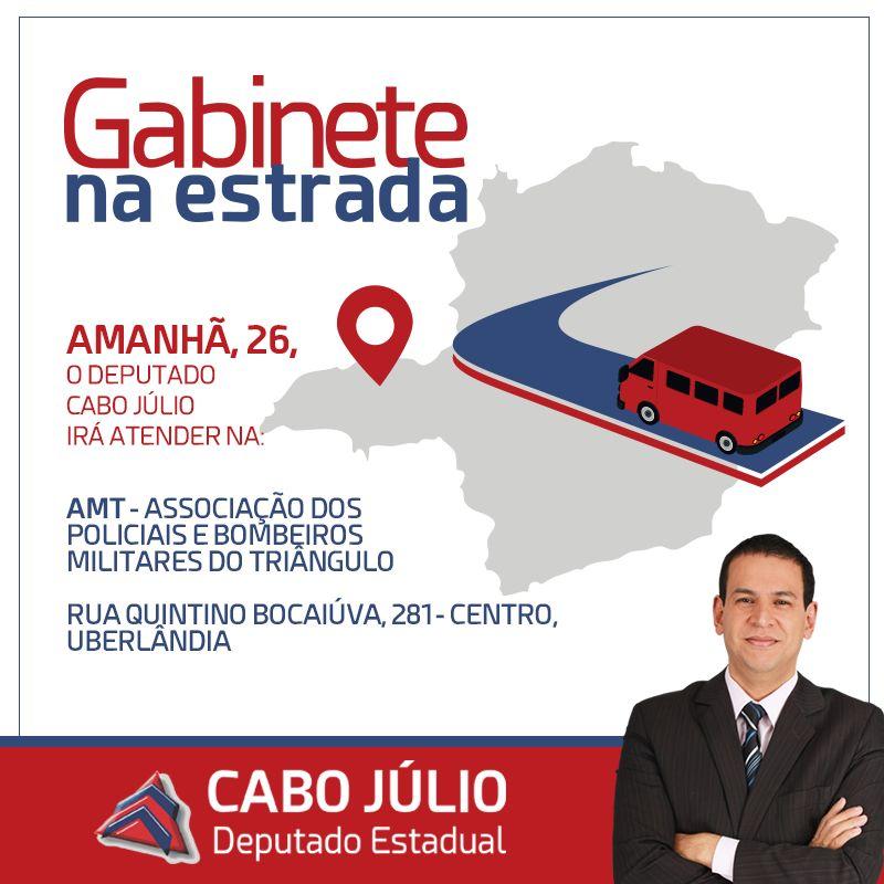 AMANHÃ GABINETE NA ESTRADA COM DEPUTADO CABO JÚLIO EM UBERLÂNDIA