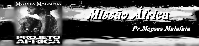 """.Missão Africa """"Blog Oficial"""""""
