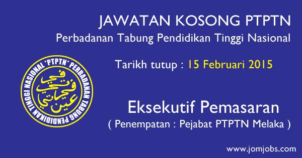 Jawatan Kosong PTPTN 2015 - Perbadanan Tabung Pendidikan Tinggi Nasional