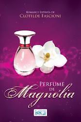 Perfume de Magnólia IDE Editora
