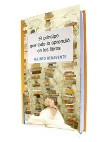 """""""El príncipe que todo lo aprendió en los libros"""""""