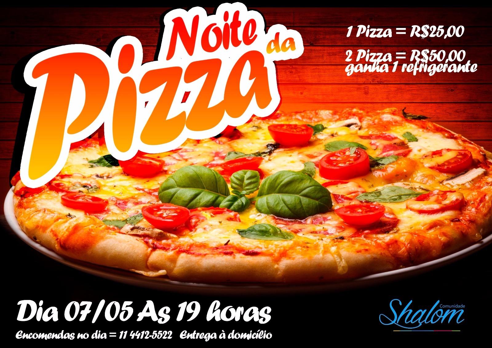 NOITE DA PIZZA NA SHALOM