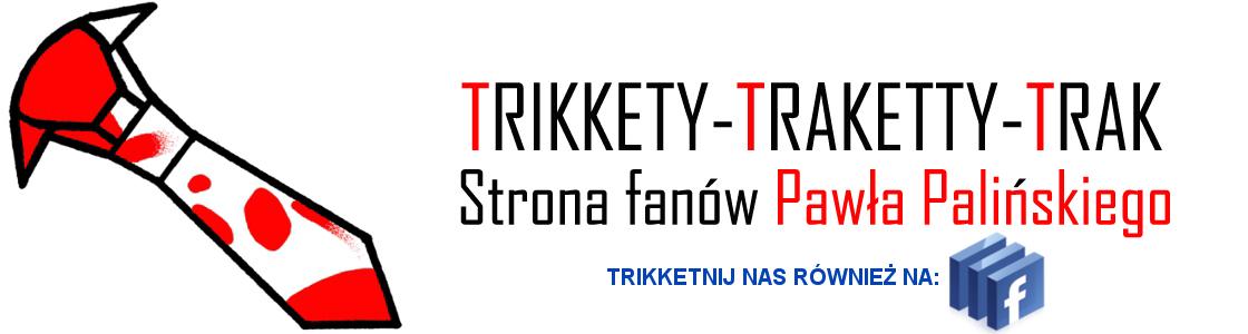 Trikkety -traketty -trak