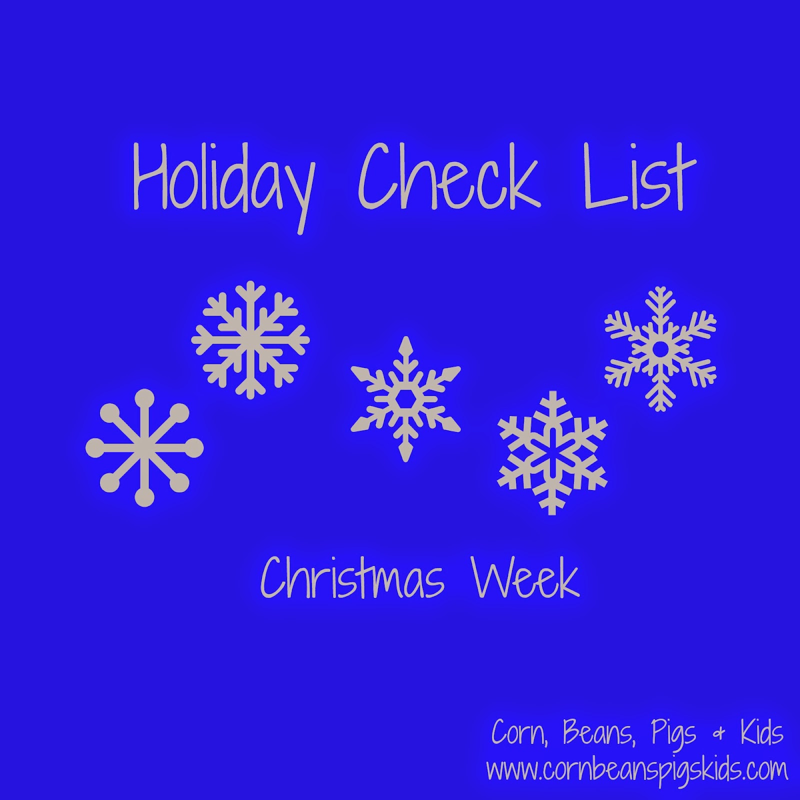corn beans pigs and kids holiday check list christmas week - Christmas Lists 2014