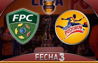 Programación Partidos Fecha 3 de la Copa Postobon