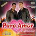 Banda Puro Amor - CD Completo Ao Vivo Lançamento 2015
