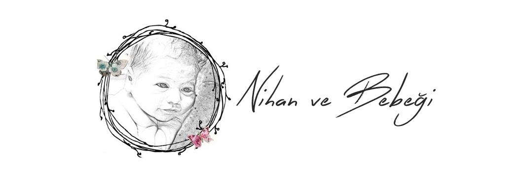 Nihan ve Bebeği