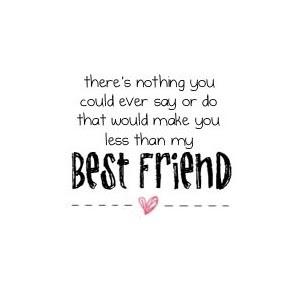 Friends Forever. Best Friend Quotes Best Friend Quotes Best Friend Quotes