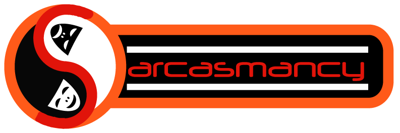 Sarcasmancy