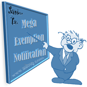 Service Tax Mega Exemption