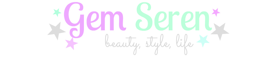 Gem Seren UK Beauty Blog