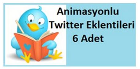 Animasyonlu Twitter Eklentileri 6 Adet