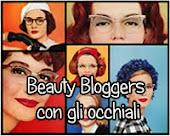 Beauty Bloggers con gli occhiali