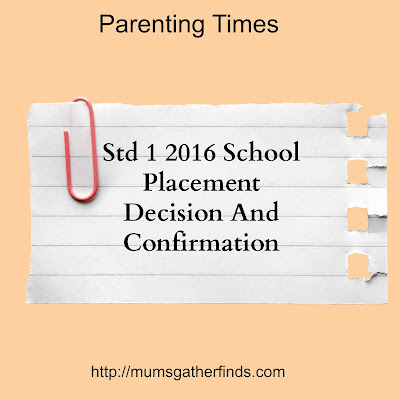 Std 1 2016 School Placement Decision And Confirmation