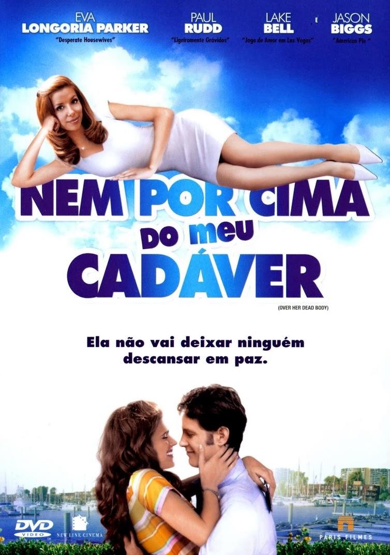 Nem Por Cima do Meu Cadáver – Dublado (2008)