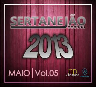 Sertanejão Vol.5 – Maio 2013