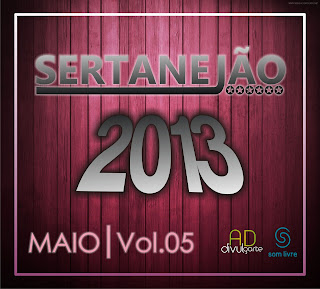 CD Sertanejão Vol.5   Maio 2013