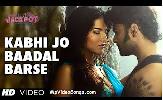 Kabhi Jo Baadal Barse Songs Video Download