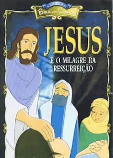 Jesus – e O Milagre Da Ressurreição